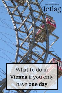 What to do in Vienna in one day